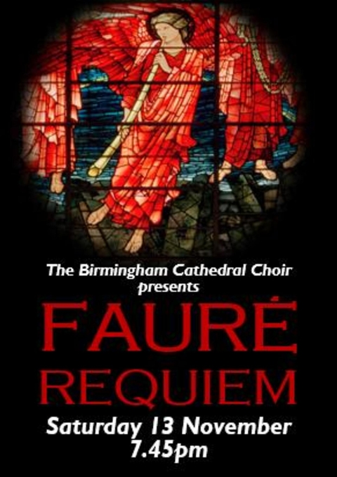 Fauré Requiem with the Birmingham Cathedral Choir (Girls and Lower Voices)